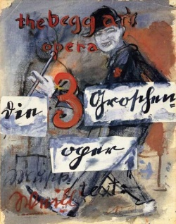 Billboard advertising Die Dreigroschenoper by Bertolt Brecht. The Weimar era was dominated by political unrest.